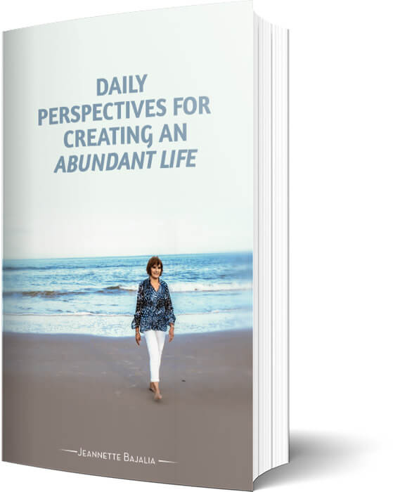 Daily Perspectives for Creating an Abundant Life